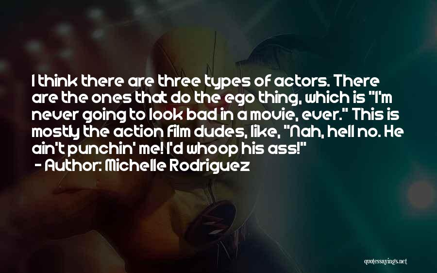 Michelle Rodriguez Quotes 1202689