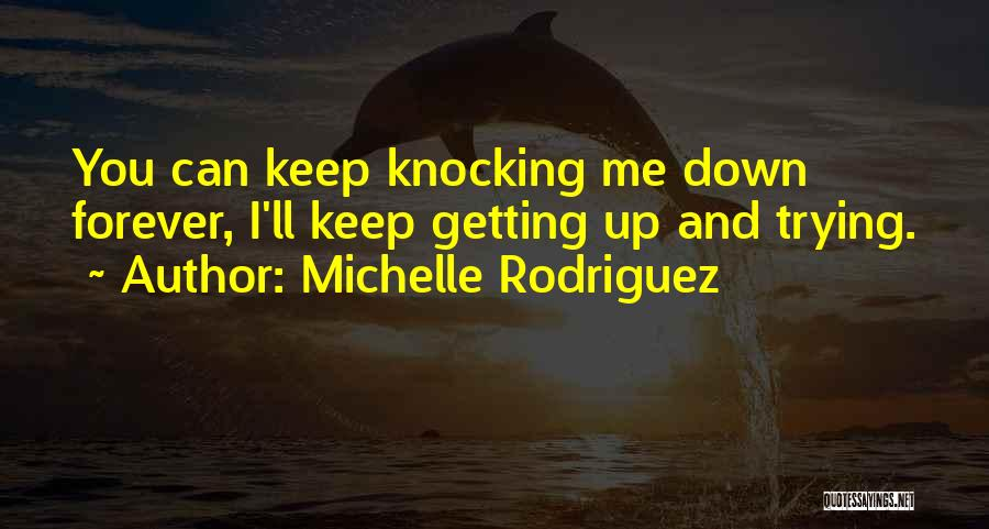 Michelle Rodriguez Quotes 1291886