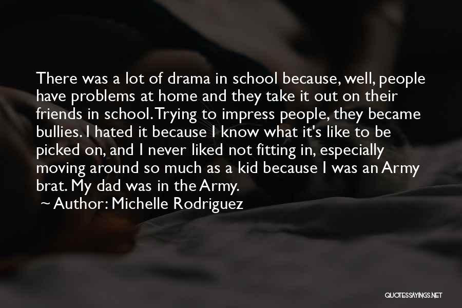 Michelle Rodriguez Quotes 1340421