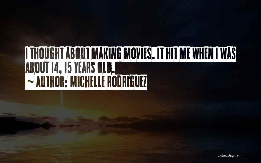 Michelle Rodriguez Quotes 1652499