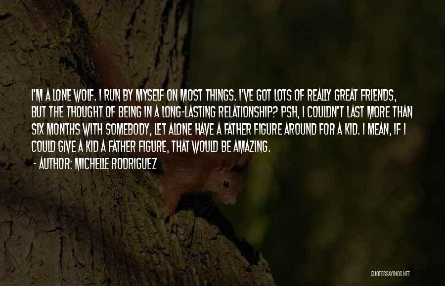 Michelle Rodriguez Quotes 1785953