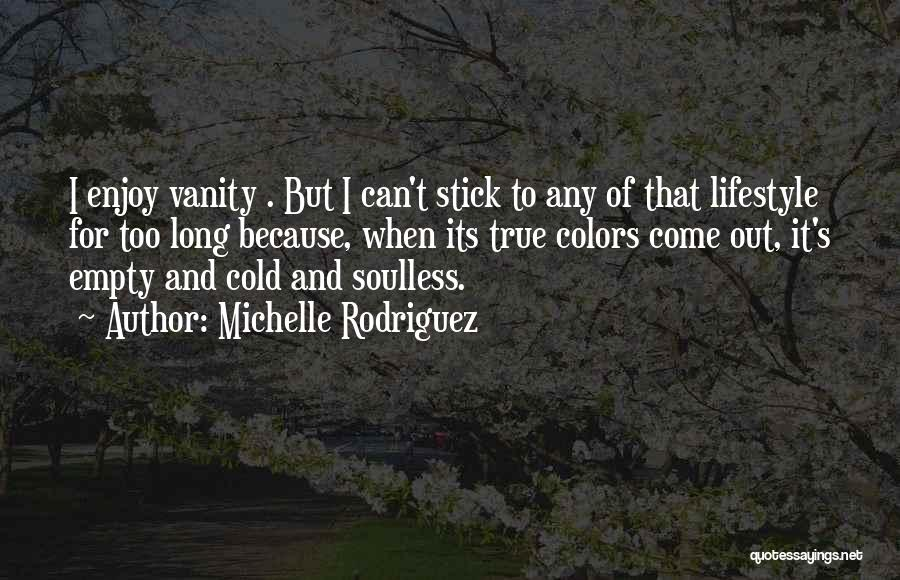 Michelle Rodriguez Quotes 1796327