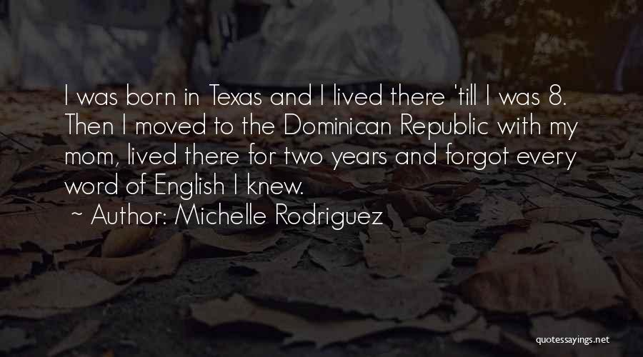 Michelle Rodriguez Quotes 1832413