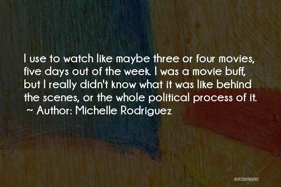 Michelle Rodriguez Quotes 1909867