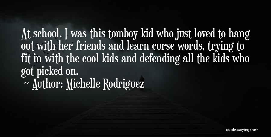 Michelle Rodriguez Quotes 1951159