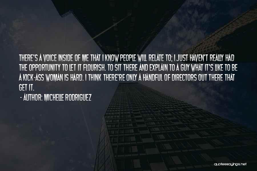 Michelle Rodriguez Quotes 2005299