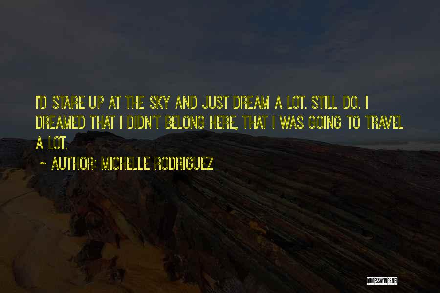 Michelle Rodriguez Quotes 2201434