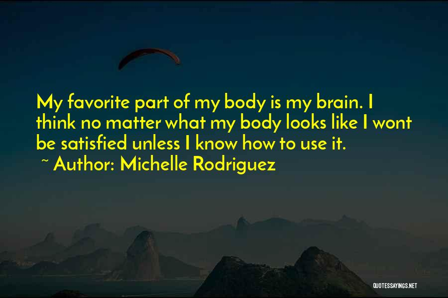 Michelle Rodriguez Quotes 222770