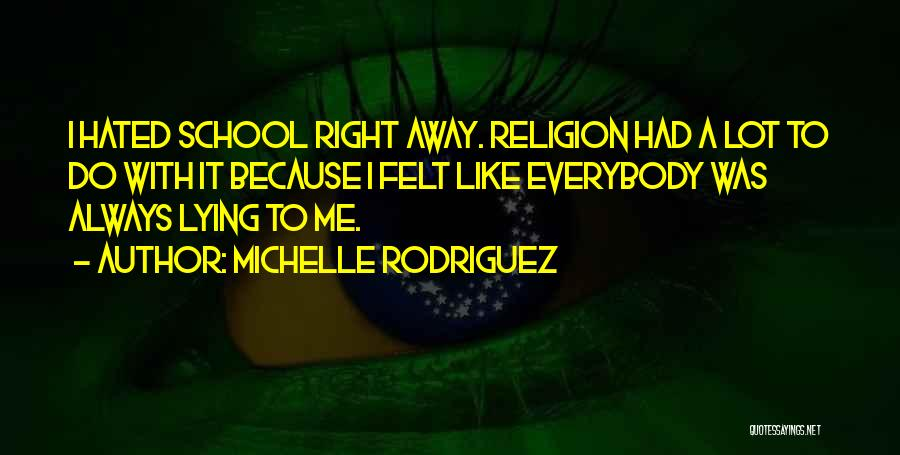 Michelle Rodriguez Quotes 280004