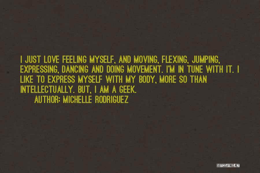 Michelle Rodriguez Quotes 400762