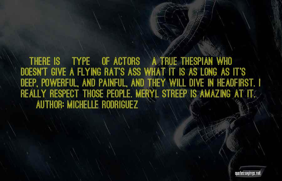 Michelle Rodriguez Quotes 494216