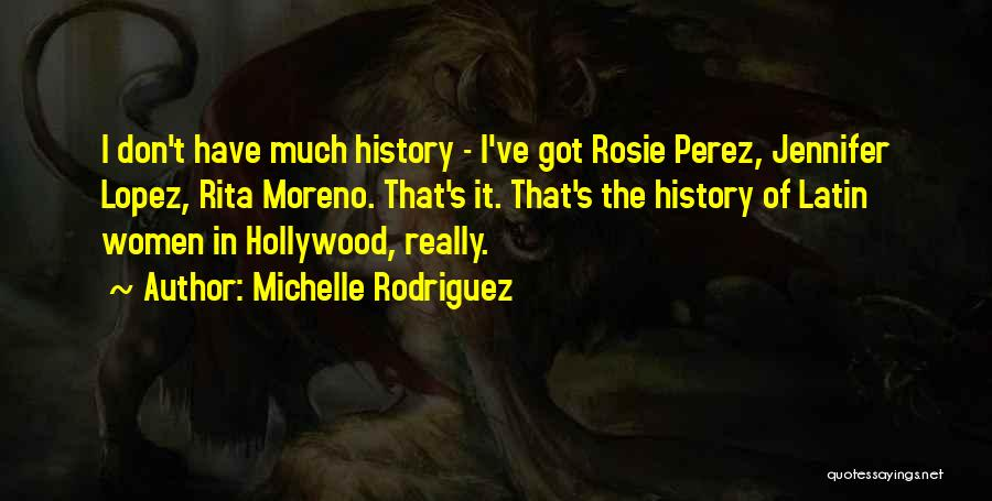 Michelle Rodriguez Quotes 500052