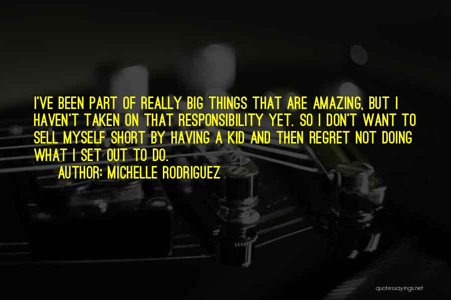 Michelle Rodriguez Quotes 939126