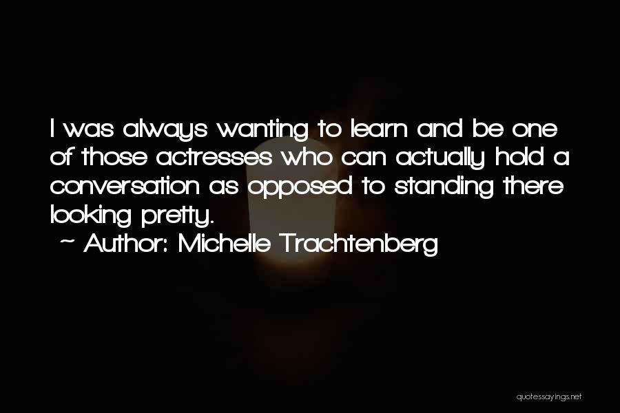 Michelle Trachtenberg Quotes 1442644