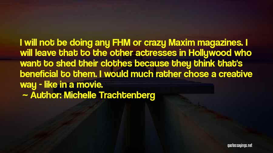 Michelle Trachtenberg Quotes 1455033