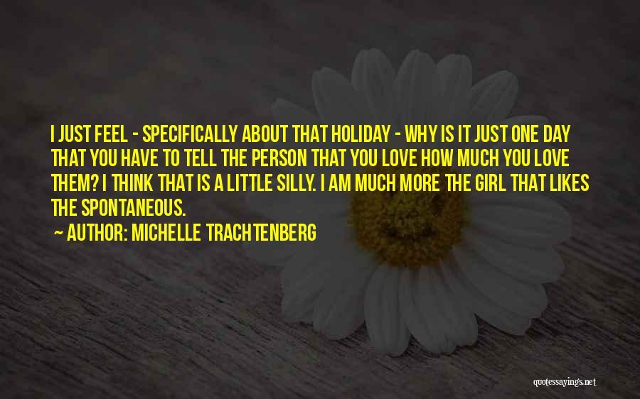Michelle Trachtenberg Quotes 1531525