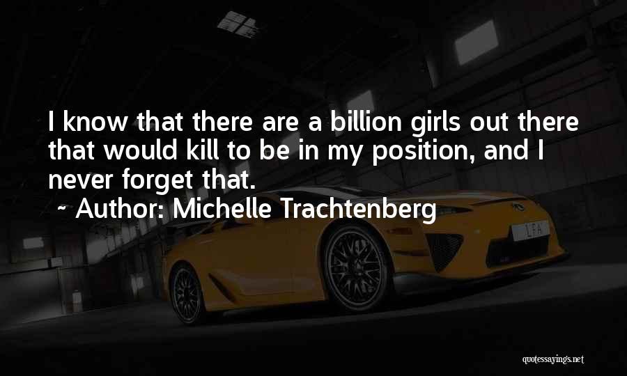 Michelle Trachtenberg Quotes 1569962