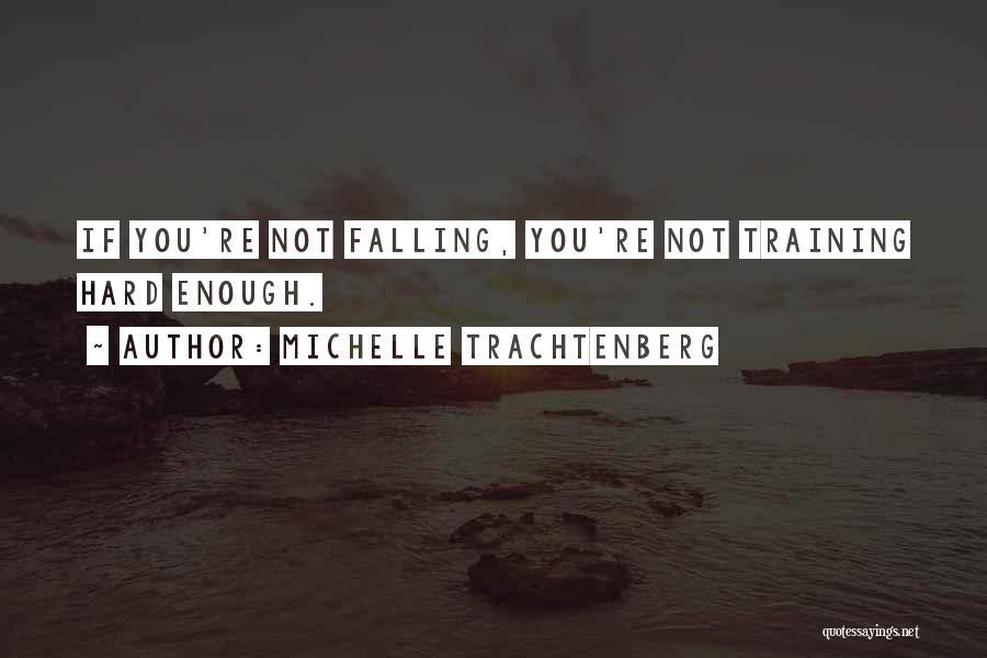Michelle Trachtenberg Quotes 158578
