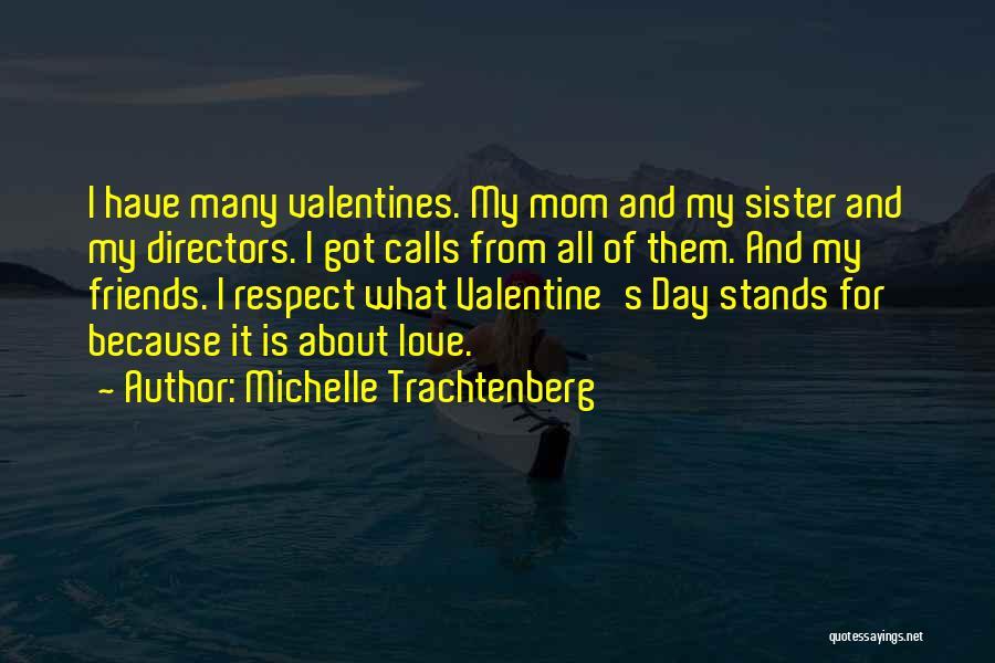 Michelle Trachtenberg Quotes 1643549