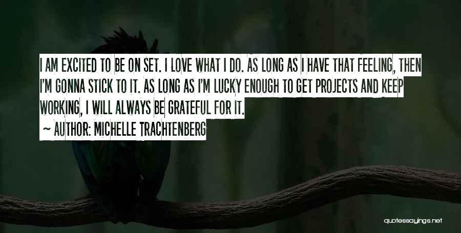 Michelle Trachtenberg Quotes 1750788
