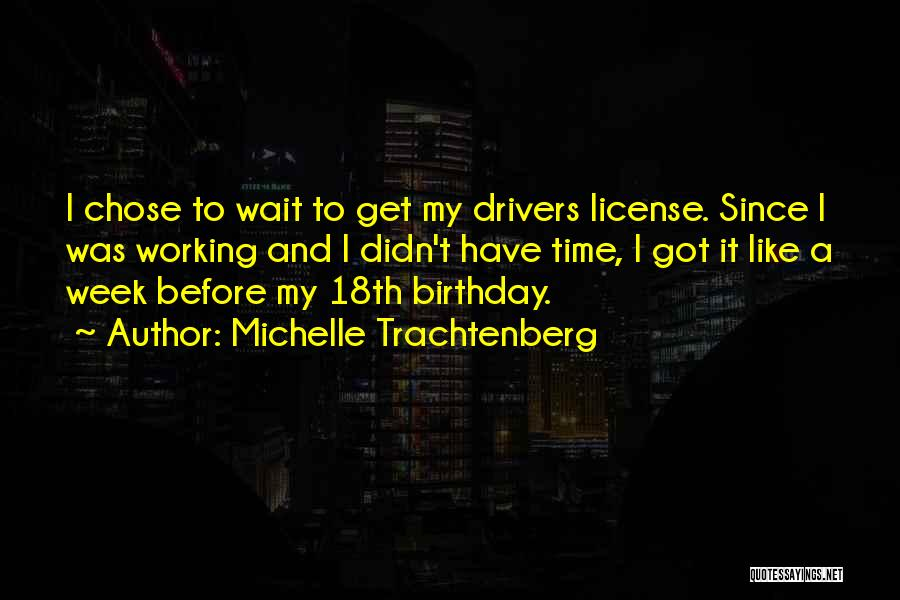 Michelle Trachtenberg Quotes 1854095