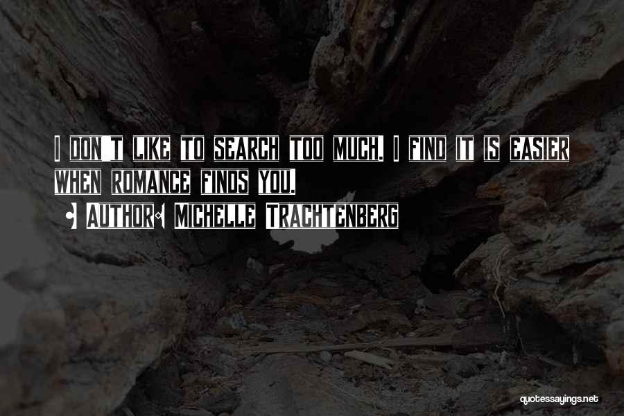 Michelle Trachtenberg Quotes 1876952