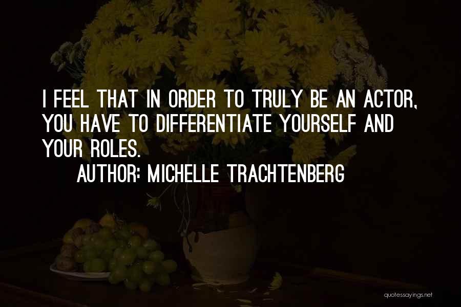 Michelle Trachtenberg Quotes 395862