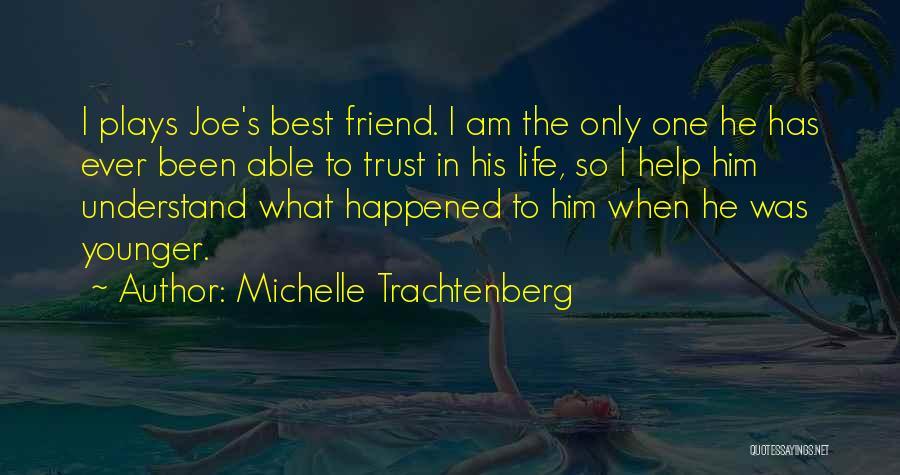 Michelle Trachtenberg Quotes 524005