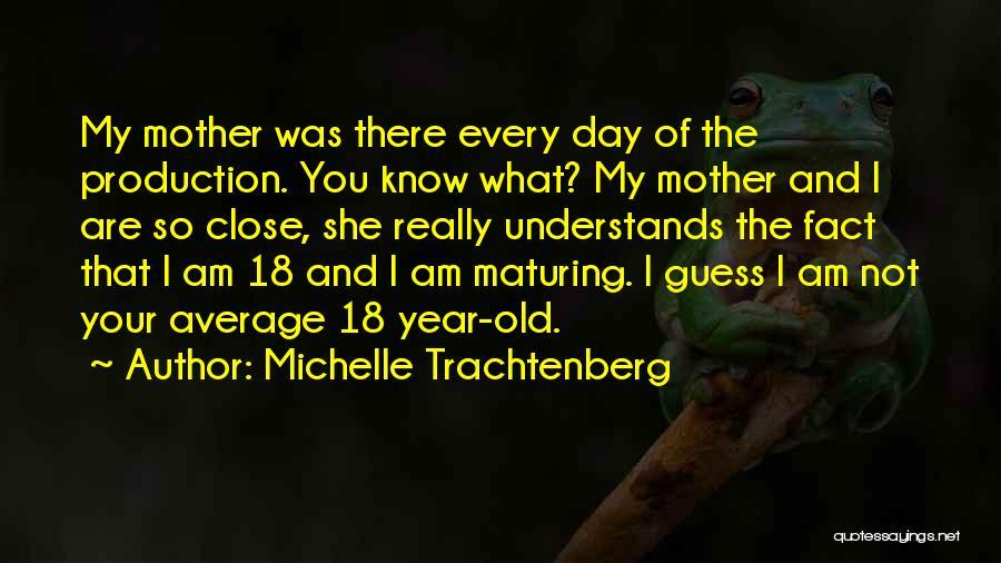 Michelle Trachtenberg Quotes 821115