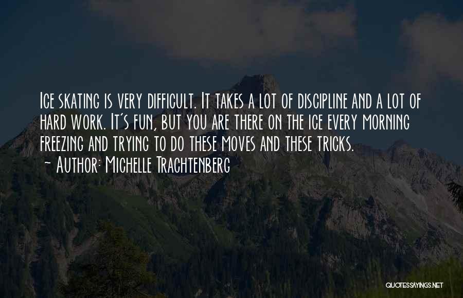 Michelle Trachtenberg Quotes 869474