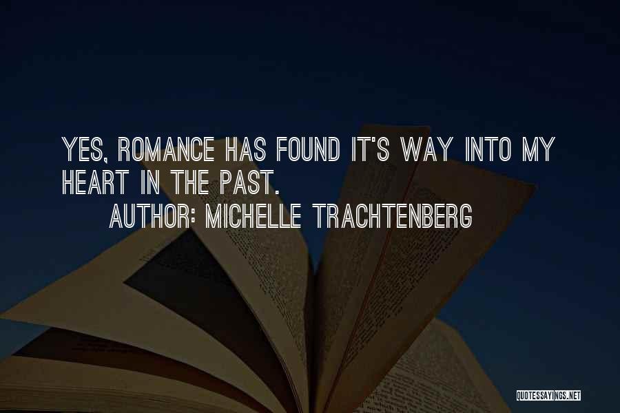 Michelle Trachtenberg Quotes 919398