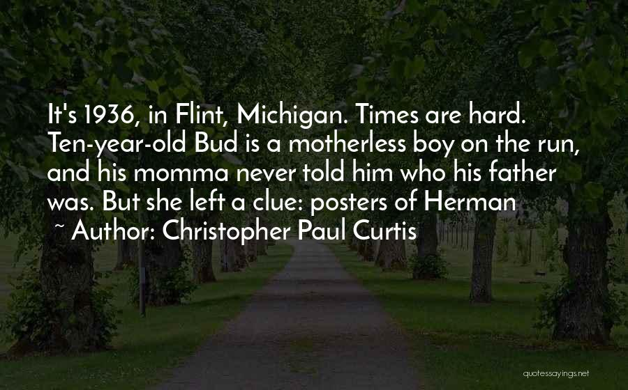 Michigan Quotes By Christopher Paul Curtis