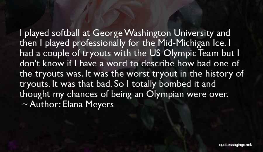 Michigan Quotes By Elana Meyers