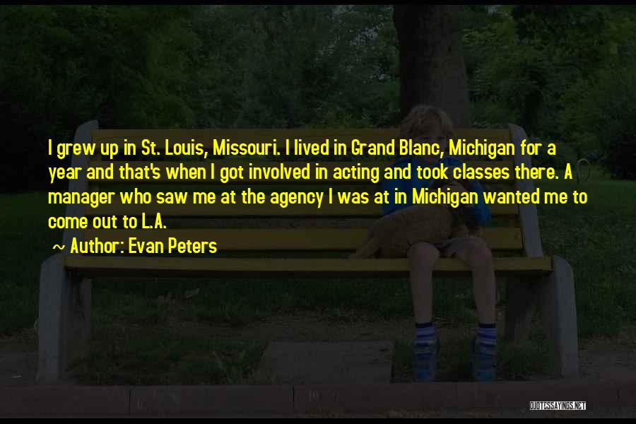 Michigan Quotes By Evan Peters