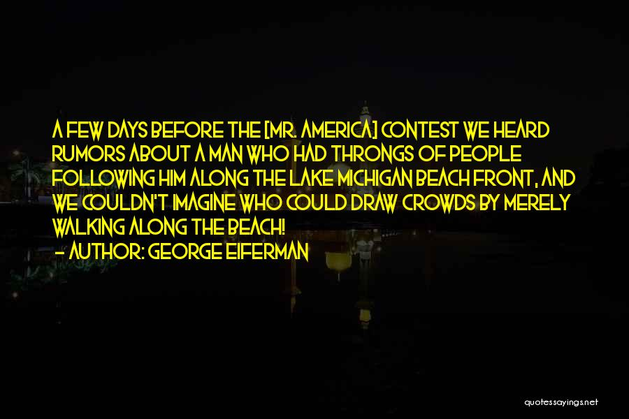Michigan Quotes By George Eiferman