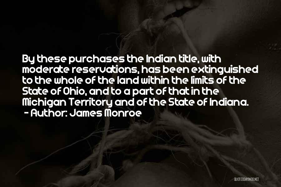 Michigan Quotes By James Monroe
