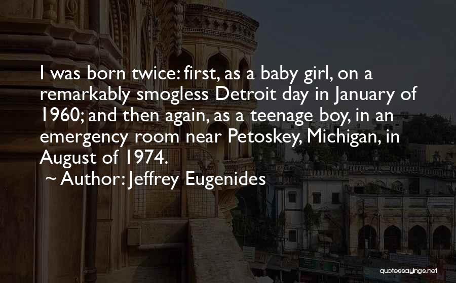 Michigan Quotes By Jeffrey Eugenides