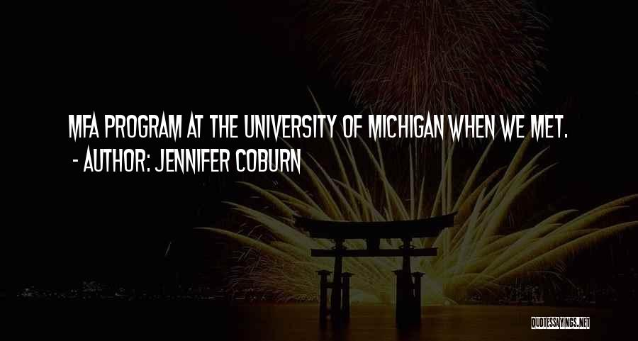 Michigan Quotes By Jennifer Coburn