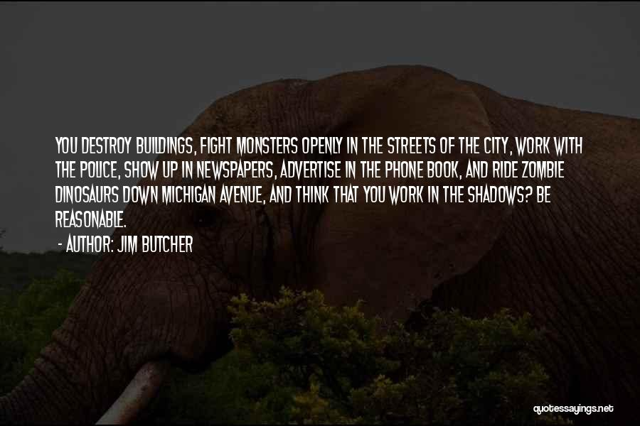 Michigan Quotes By Jim Butcher