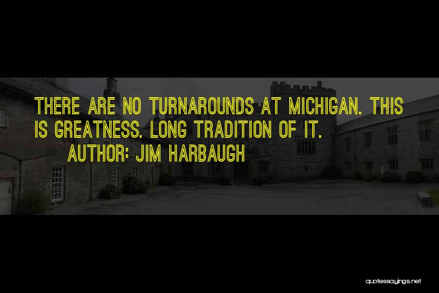 Michigan Quotes By Jim Harbaugh
