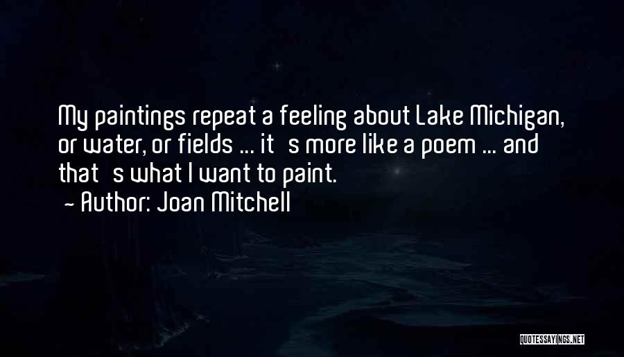 Michigan Quotes By Joan Mitchell