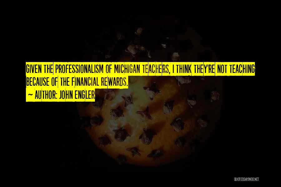 Michigan Quotes By John Engler