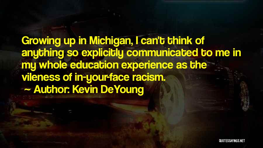 Michigan Quotes By Kevin DeYoung