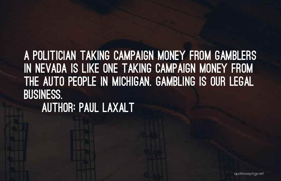 Michigan Quotes By Paul Laxalt