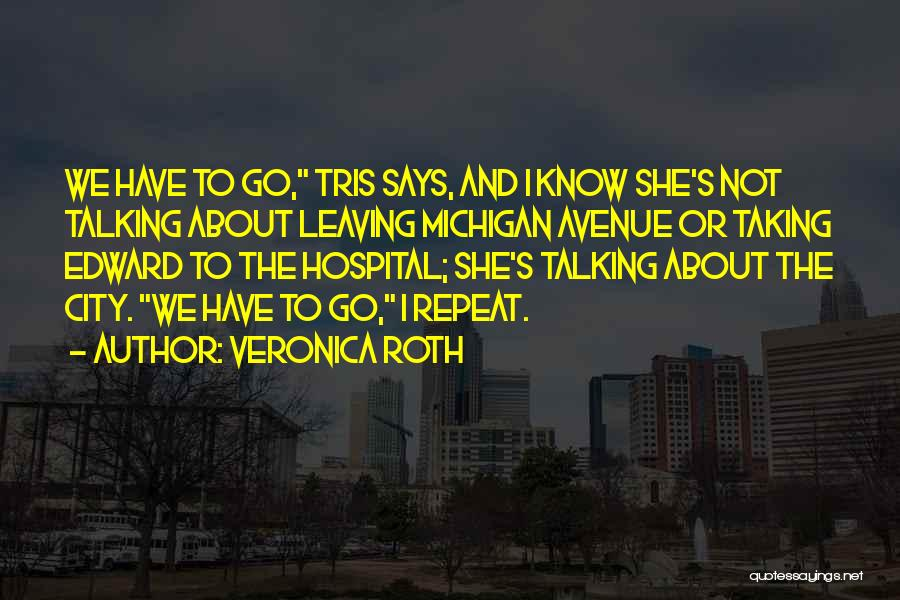 Michigan Quotes By Veronica Roth