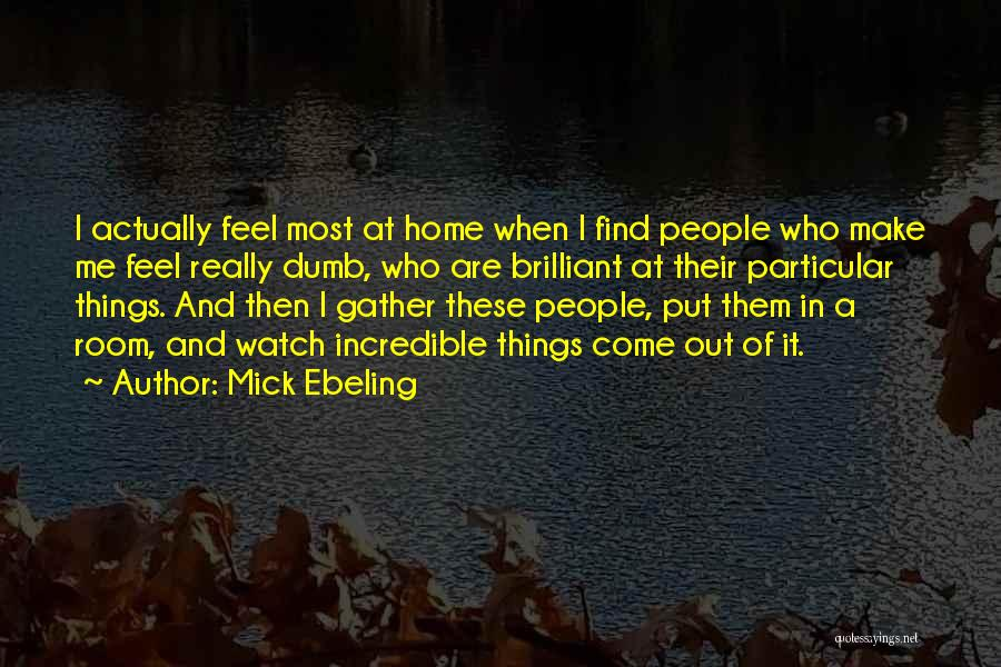 Mick Ebeling Quotes 1874436