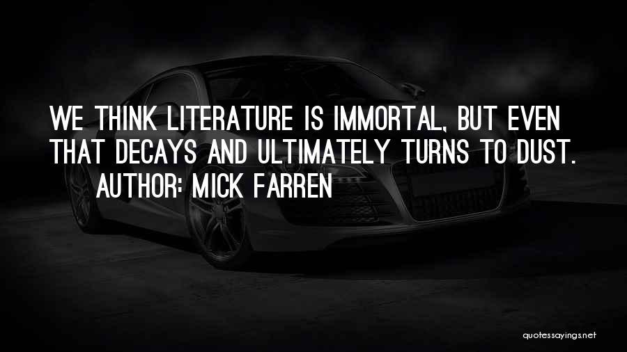 Mick Farren Quotes 1071717