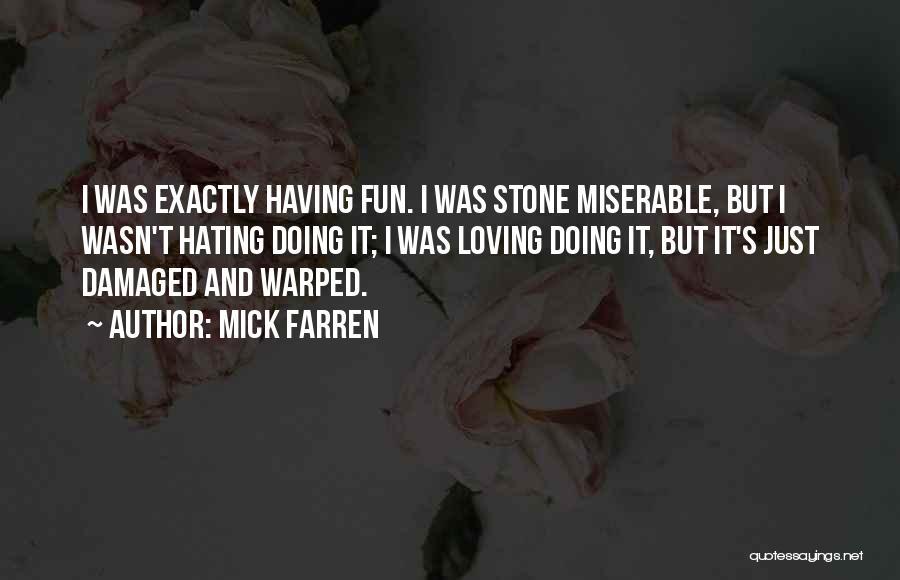 Mick Farren Quotes 563889