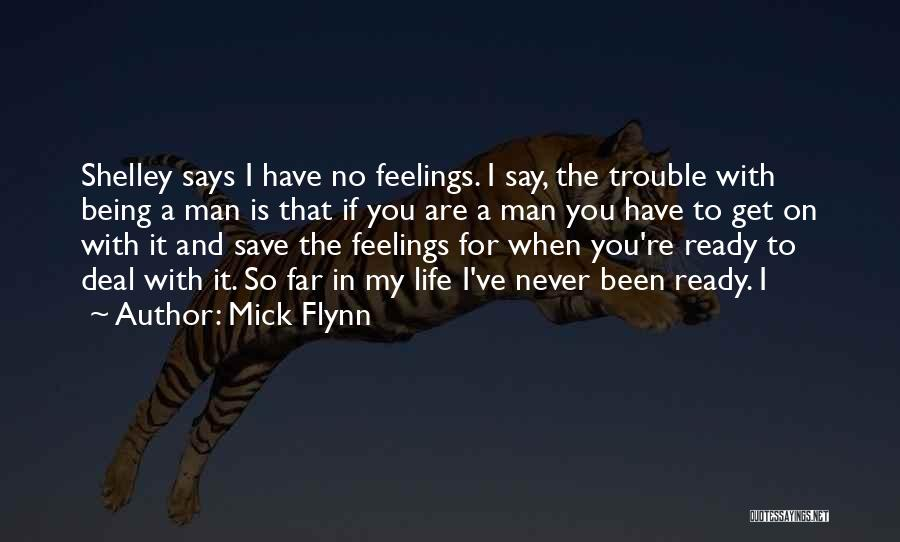 Mick Flynn Quotes 953141