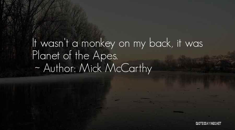 Mick McCarthy Quotes 1359593